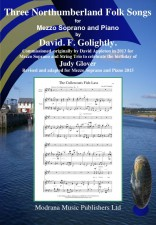 Three Northumberland Folk Songs For Mezzo Soprano And Piano