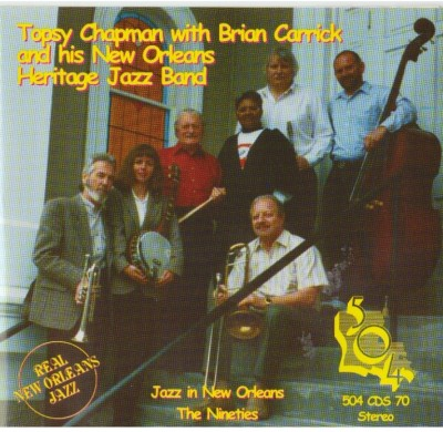 Topsy Chapman With Brian Carrick And His New Orleans Heritage Band