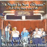 Brian Carrick''s Garden District Band