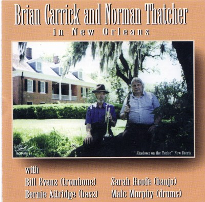 Norman Thatcher & Brian Carrick In New Orleans