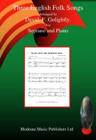 Three English Folk Songs For Soprano And Piano