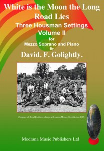 979-0-708108-27-6 White is the Moon Three Housman Settings for Mezzo Soprano and Piano Volume 2