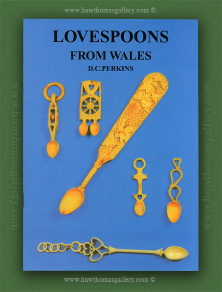Welsh Lovespoon Book -  Lovespoons form Wales by D. C. Perkins