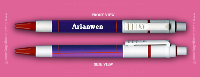 Female Welsh Name: Arianwen - on a Pen ( Girl's / Women's Name )