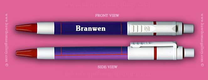 Female Welsh Name:  Branwen - on a Pen ( Girl's / Women's Name )