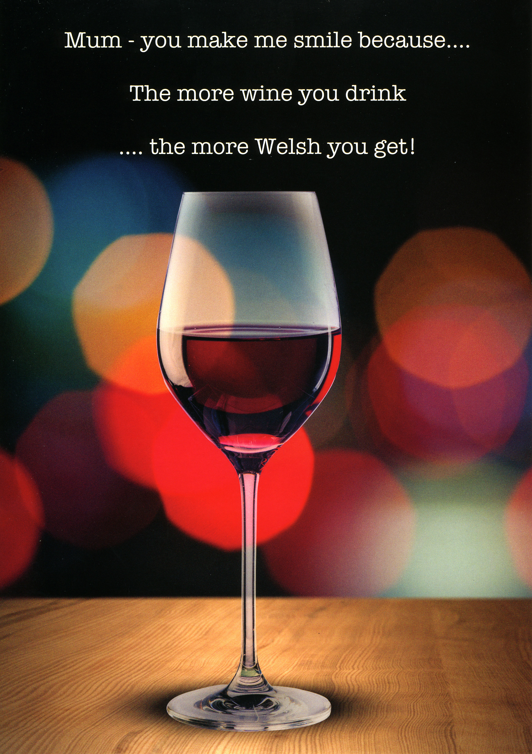 Mother's Day - The More Wine - Welsh Greeting Card