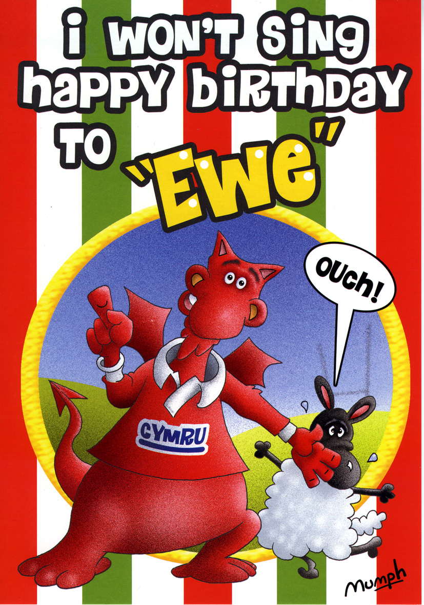 I won't sing Happy Birthday to Ewe