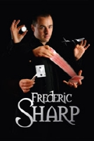 Frederic Sharp close up magician