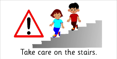 SAFETY SIGN - TAKE CARE ON THE STAIRS