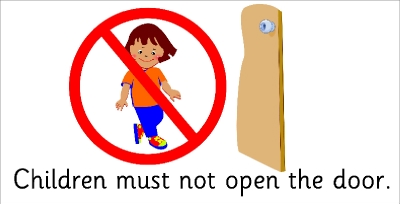 SAFETY SIGN - CHILDREN MUST NOT OPEN THE DOOR