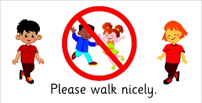 SAFETY SIGN - PLEASE WALK NICELY