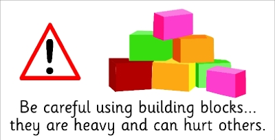 SAFETY SIGN - BE CAREFUL USING THE BUILDING BLOCKS...