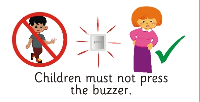 SAFETY SIGN - CHILDREN MUST NOT PRESS THE BUZZER