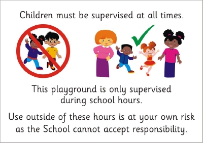 SAFETY SIGN LGE - CHILDREN MUST BE SUPERVISED AT ALL TIMES