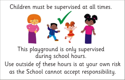 SAFETY SIGN LGE - CHILDREN MUST BE SUPERVISED AT ALL TIMES 2