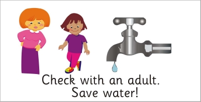 SAFETY SIGN - CHECK WITH AN ADULT, SAVE WATER