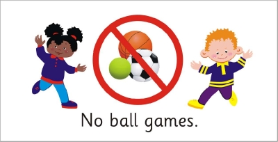 SAFETY SIGN - NO BALL GAMES