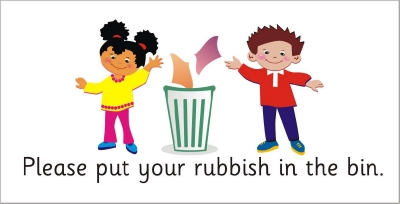SAFETY SIGN - PLEASE PUT YOUR RUBBISH IN THE BIN