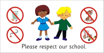 SAFETY SIGN - PLEASE RESPECT OUR  SCHOOL