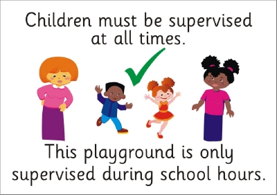 SAFETY SIGN LGE - CHILDREN MUST BE SUPERVISED AT ALL TIMES 3