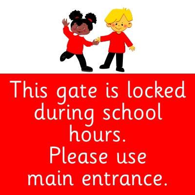 This gate is locked during school hours. Please use the main entrance
