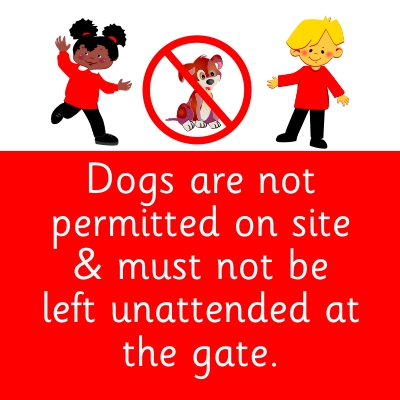 Dogs are not permitted on site & must not be left unattended at the gate