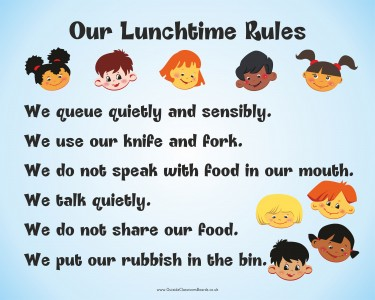 OUR LUNCHTIME RULES 2