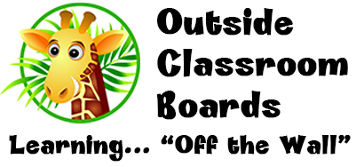 Outside Classroom Boards