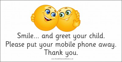 MOBILE PHONE SIGN...GREET YOUR CHILD WITH A SMILE