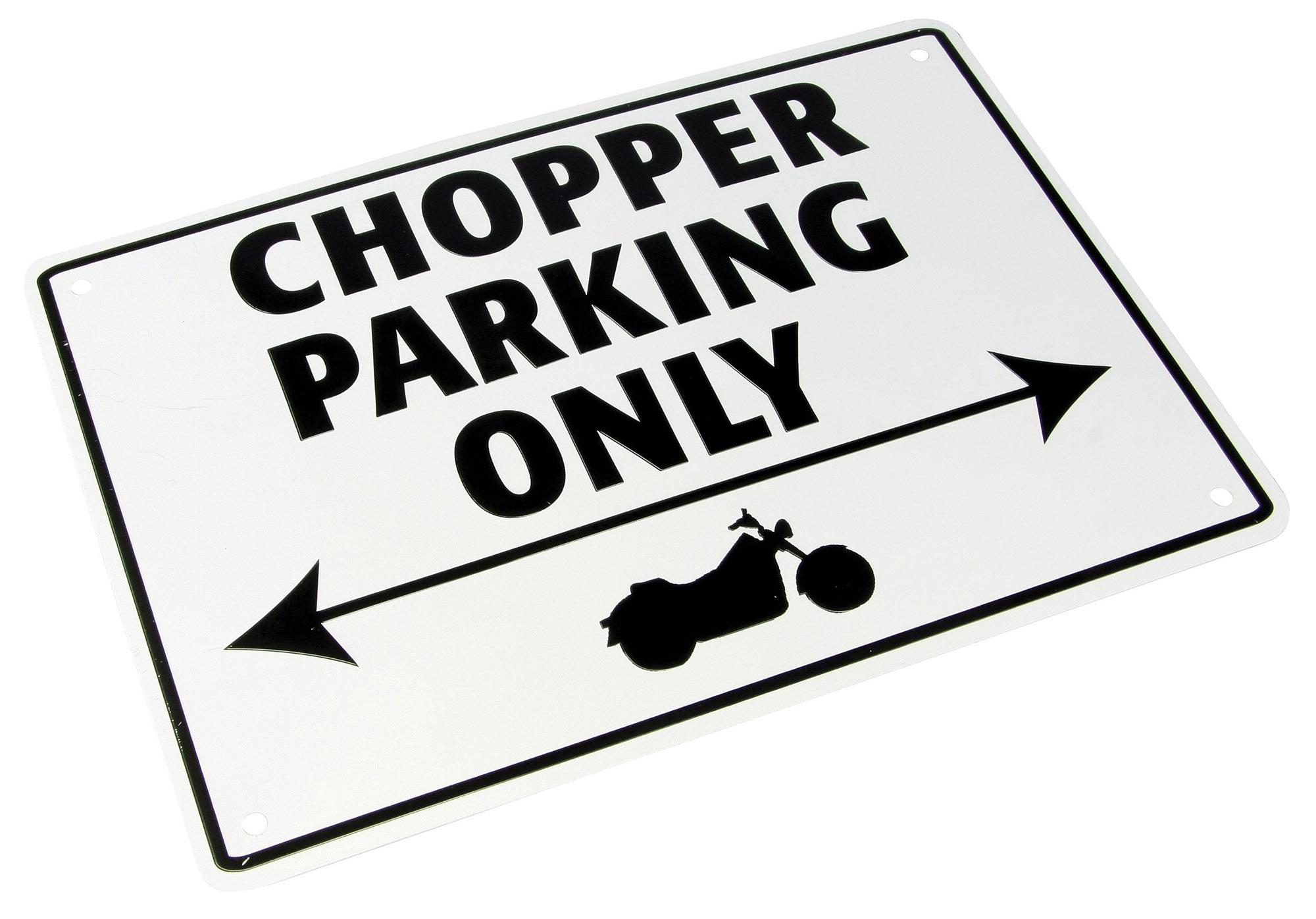 PARKING SIGN Chopper Parking Only