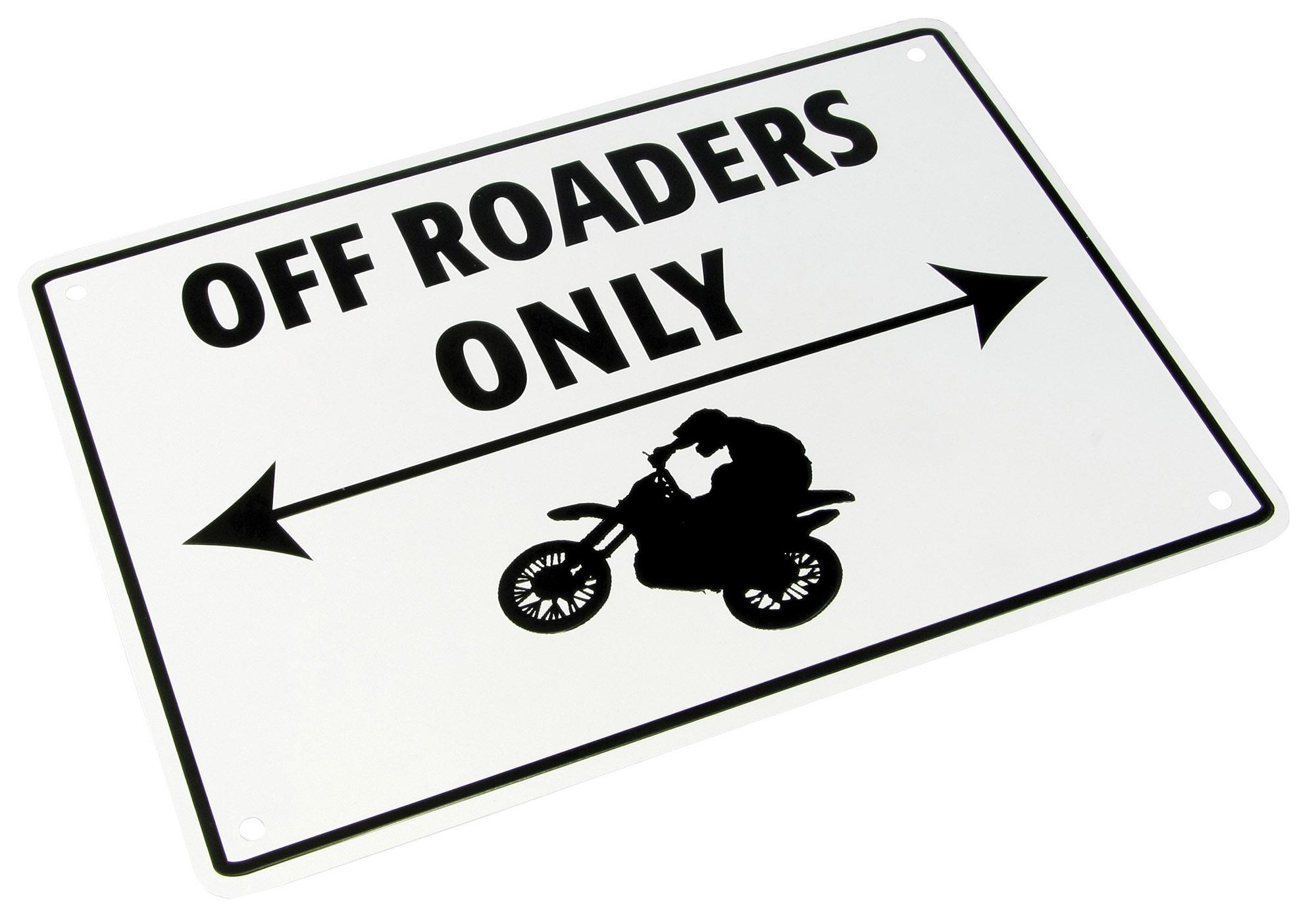 PARKING SIGN Off Roaders Only