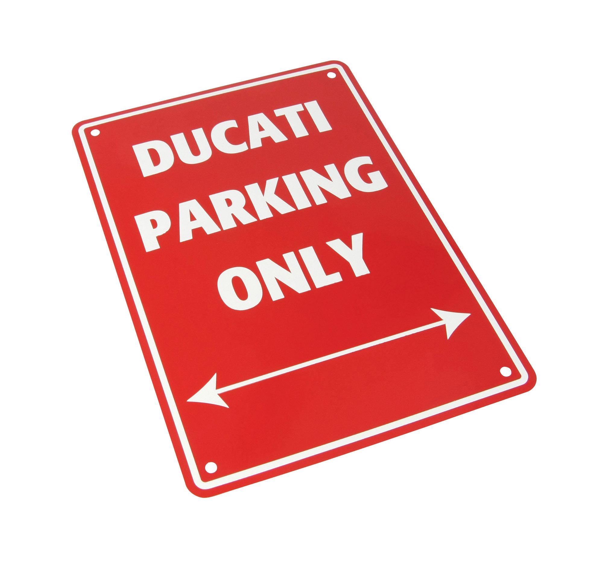 PARKING SIGN Ducati Parking Only