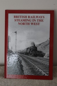 British Railways Steaming in the North West