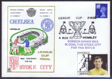 Stoke City V Chelsea League Cup Final 1972 + Gordon Banks Football Hero Stamp And Special Fdc Handstamp
